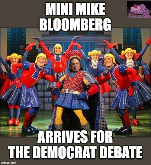 TFW you can BUY your way into the debates. |  MINI MIKE BLOOMBERG; ARRIVES FOR THE DEMOCRAT DEBATE | image tagged in mini mike | made w/ Imgflip meme maker