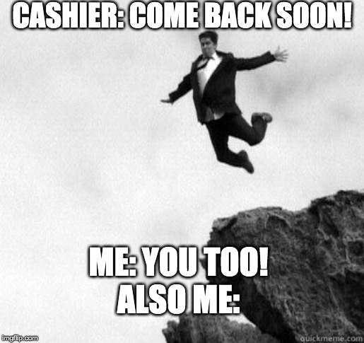 "the dreaded ""you too"" 