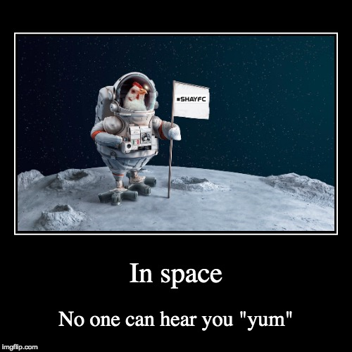 "Space Fried Chicken | In space | No one can hear you ""yum"" 