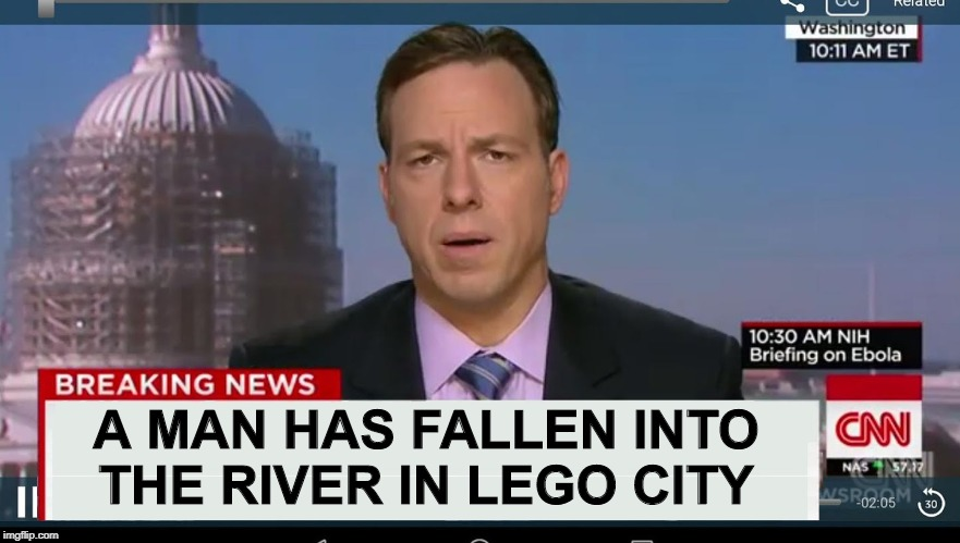 cnn breaking news template |  A MAN HAS FALLEN INTO THE RIVER IN LEGO CITY | image tagged in cnn breaking news template | made w/ Imgflip meme maker