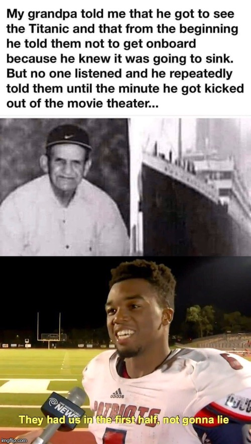 They had us in the first half not gonna lie | image tagged in they had us in the first half,titanic,funny | made w/ Imgflip meme maker