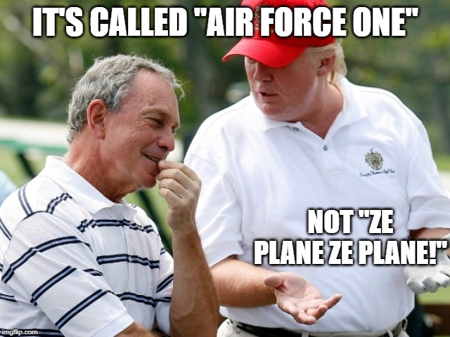"Trump correcting his little friend |  IT'S CALLED ""AIR FORCE ONE""; NOT ""ZE PLANE ZE PLANE!"" 
