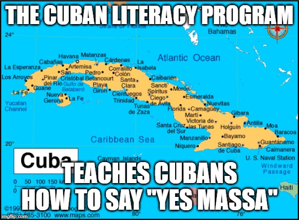 "Bernie Feels the Burn! | THE CUBAN LITERACY PROGRAM TEACHES CUBANS HOW TO SAY ""YES MASSA"" 