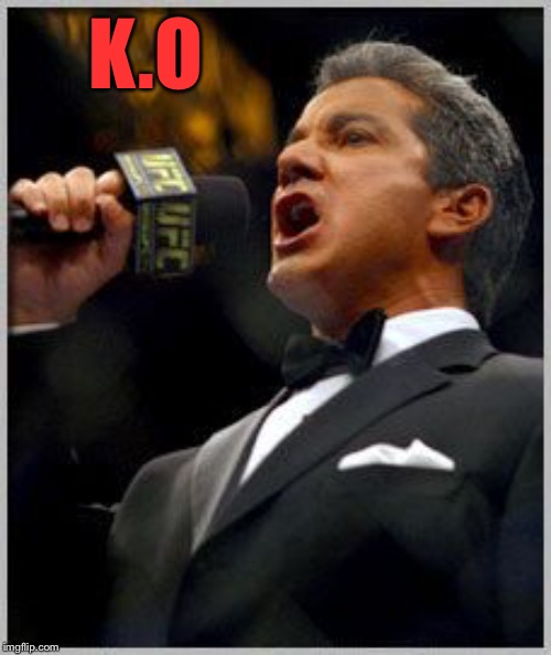 announcer | K.O | image tagged in announcer | made w/ Imgflip meme maker
