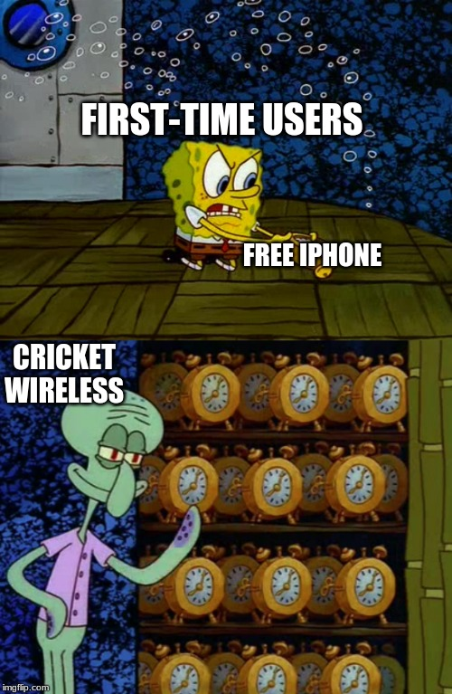 Smile, your on imgflip | FREE IPHONE CRICKET WIRELESS FIRST-TIME USERS | image tagged in spongebob vs squidward alarm clocks,squidward,spongebob,memes,funny,iphone | made w/ Imgflip meme maker