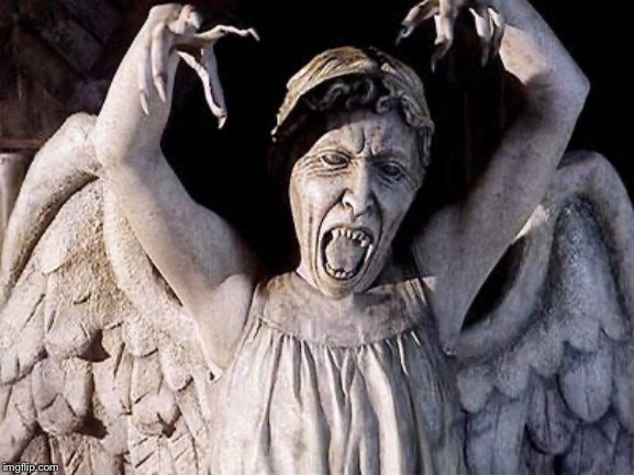 weeping angel | image tagged in weeping angel | made w/ Imgflip meme maker