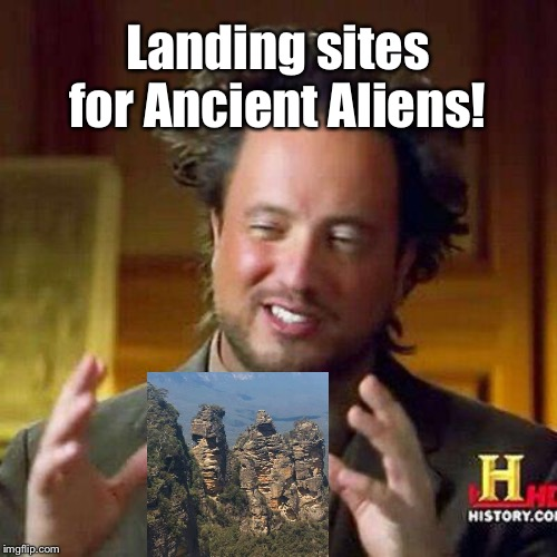 Landing Sites for Ancient Aliens |  Landing sites for Ancient Aliens! | image tagged in georgio,memes | made w/ Imgflip meme maker