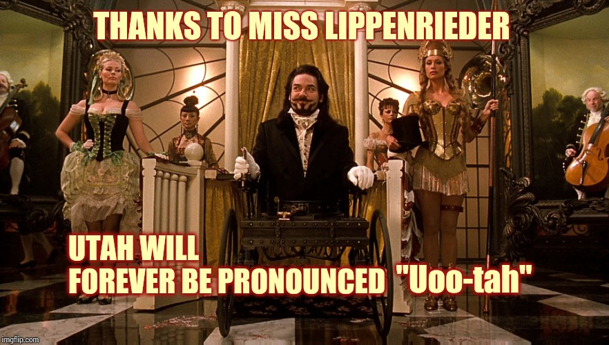 "Nineteen Ninety Nine | THANKS TO MISS LIPPENRIEDER UTAH WILL FOREVER BE PRONOUNCED ""Uoo-tah"" 