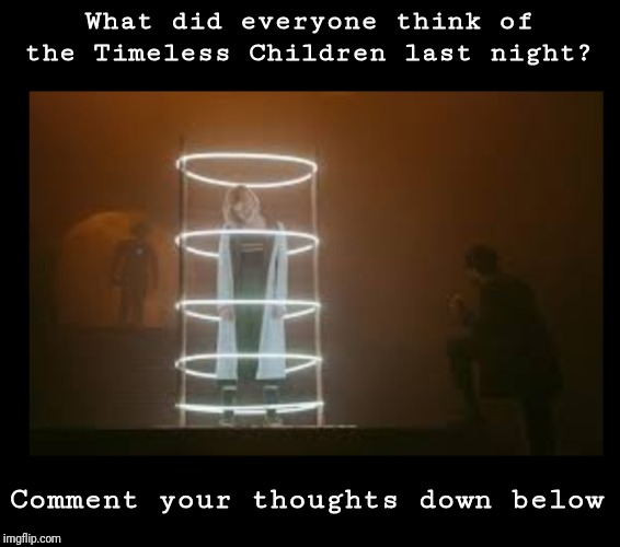 What did everyone think of the Timeless Children last night? Comment your thoughts down below | image tagged in doctor who,the master,cybermen,finale | made w/ Imgflip meme maker