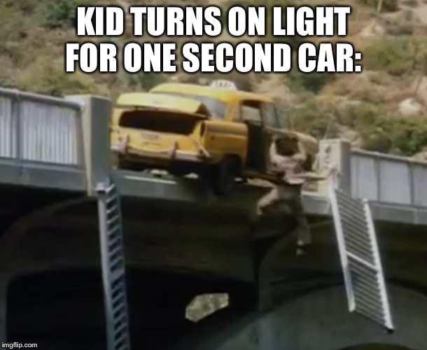 Ghost Dad meme |  KID TURNS ON LIGHT FOR ONE SECOND CAR: | image tagged in car,kids these days,funny memes,relatable | made w/ Imgflip meme maker