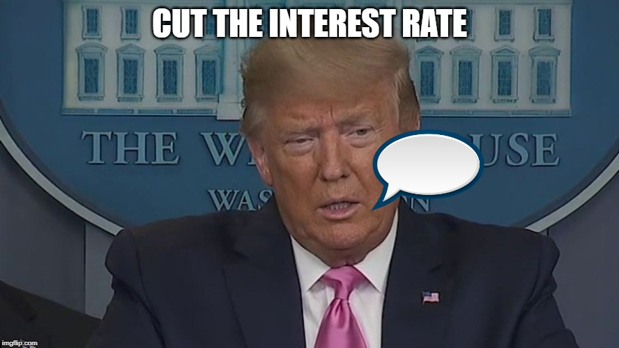 If Only You Knew How Bad Things Really Are |  CUT THE INTEREST RATE | image tagged in if only you knew how bad things really are | made w/ Imgflip meme maker