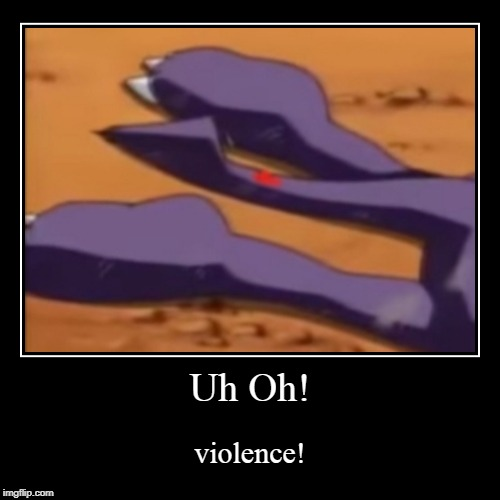 when you see it | Uh Oh! | violence! | image tagged in funny,demotivationals,digimon,violence,blood,digimon tamers | made w/ Imgflip demotivational maker