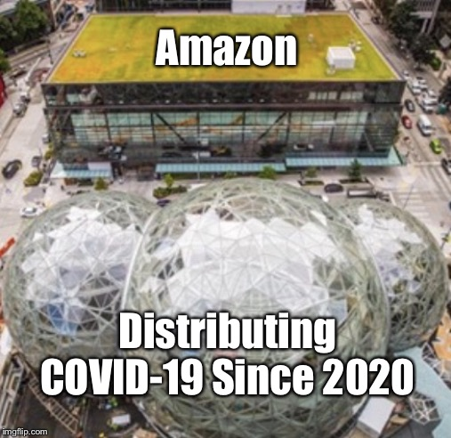 Amazon Distributing COVID-19 Since 2020 |  Amazon; Distributing COVID-19 Since 2020 | image tagged in amazon distribution,amazon,coronavirus,memes,march42020 | made w/ Imgflip meme maker