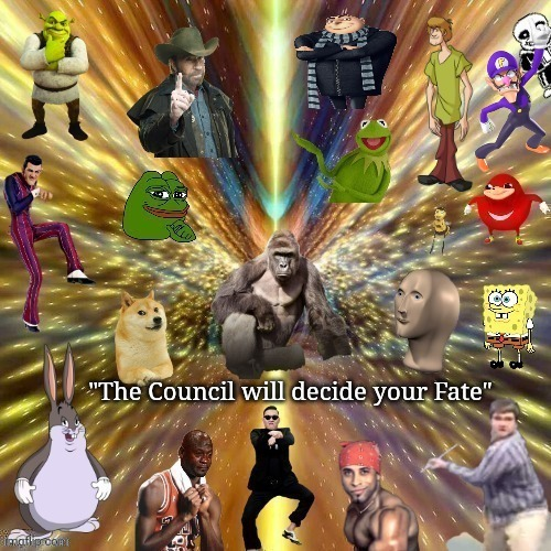 "The Council of Meme Masters |  ""The Council will decide your Fate"" 