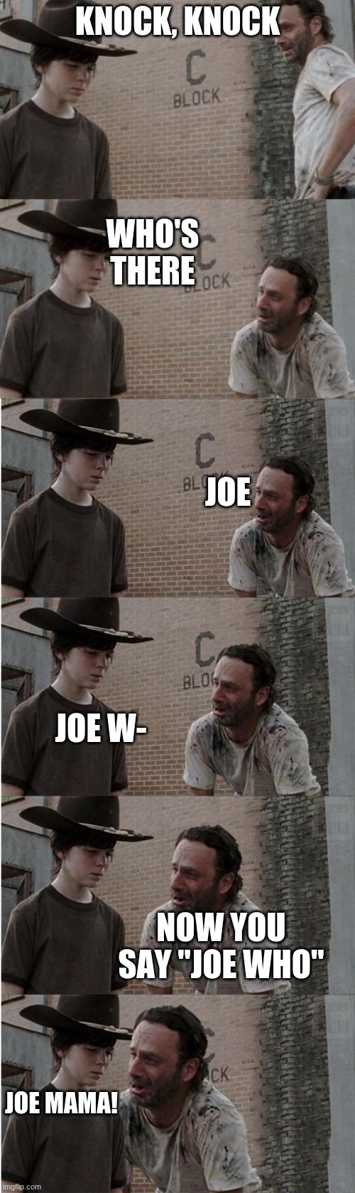 "Rick and Carl Longer |  KNOCK, KNOCK; WHO'S THERE; JOE; JOE W-; NOW YOU SAY ""JOE WHO""; JOE MAMA! 