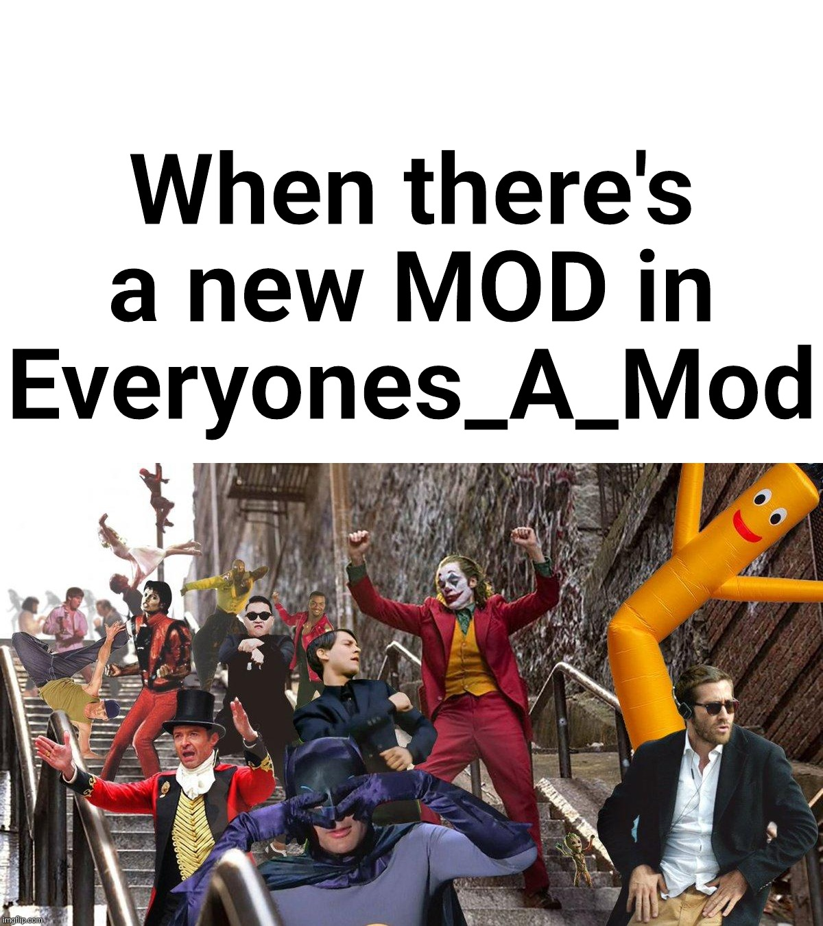 When there's a new MOD in Everyones_A_Mod | image tagged in joker stairs,joker party,moderators | made w/ Imgflip meme maker