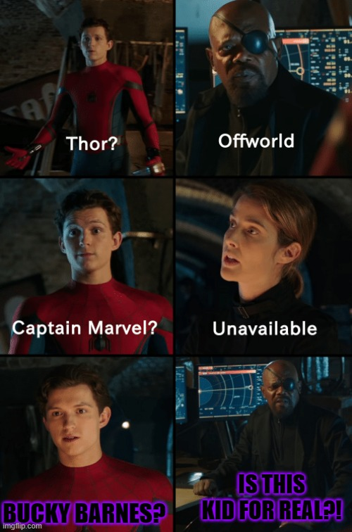 Thor off-world captain marvel unavailable |  IS THIS KID FOR REAL?! BUCKY BARNES? | image tagged in thor off-world captain marvel unavailable | made w/ Imgflip meme maker
