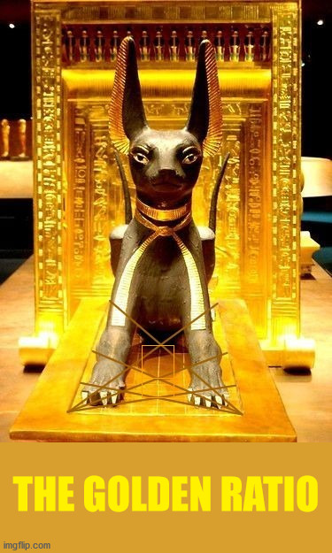 Anubis statue linking the Golden Ratio to a grid. |  THE GOLDEN RATIO | image tagged in the golden ratio,anubis,egypt,sacred geometry,king tut,gold | made w/ Imgflip meme maker