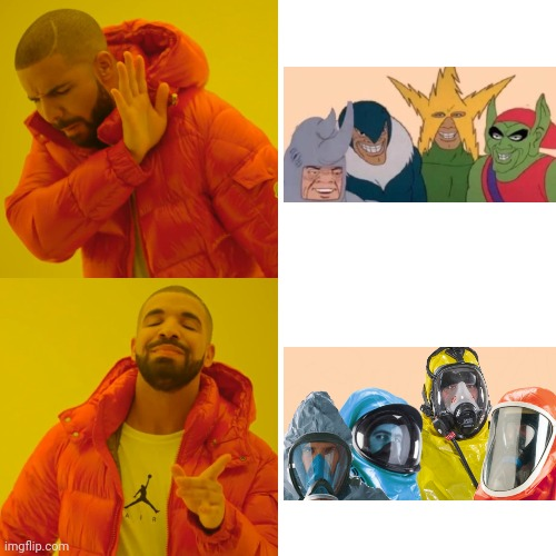 Me and the boys when the coronavirus hit | image tagged in memes,drake hotline bling,me and the boys,corona virus,coronavirus,meanwhile on imgflip | made w/ Imgflip meme maker
