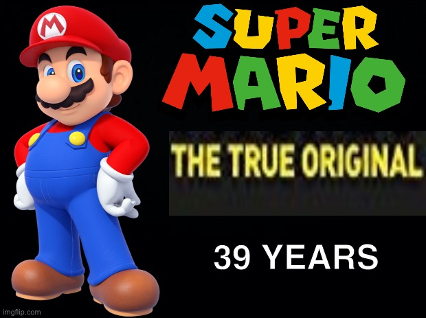 Happy Mario Day! |  39 YEARS | image tagged in mario,super mario,super mario bros | made w/ Imgflip meme maker