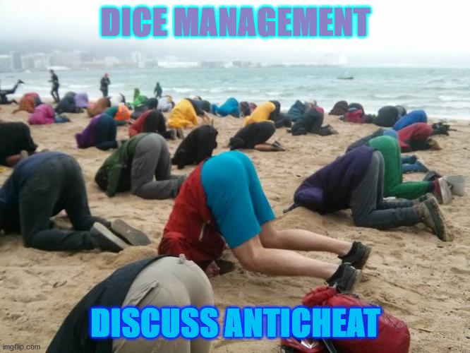 DICE MANAGEMENT DISCUSS ANTICHEAT  made w Imgflip meme maker