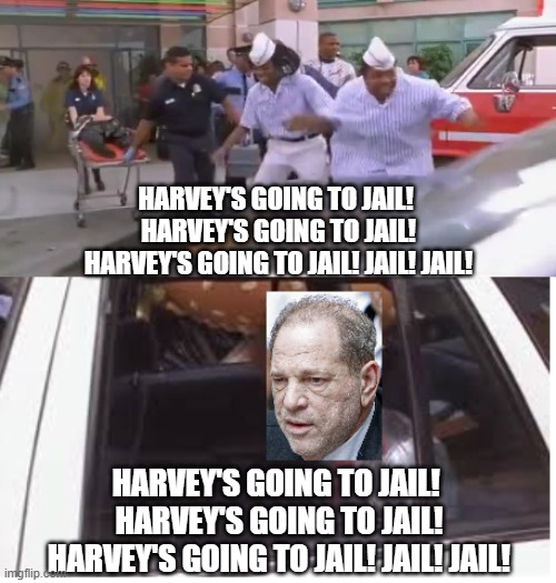 Ed and Dexter Celebrate Harvey Weinstein's Jail sentence |  HARVEY'S GOING TO JAIL!  HARVEY'S GOING TO JAIL! HARVEY'S GOING TO JAIL! JAIL! JAIL! HARVEY'S GOING TO JAIL!  HARVEY'S GOING TO JAIL! HARVEY'S GOING TO JAIL! JAIL! JAIL! | image tagged in good burger,harvey weinstein,jail | made w/ Imgflip meme maker