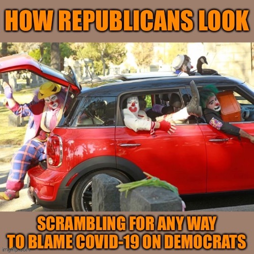 So many of them are incapable of thinking about any issue at all without somehow trying to turn it around on Dems #orangemangood | image tagged in coronavirus,corona virus,scumbag republicans,conservative logic,politics,politics lol | made w/ Imgflip meme maker