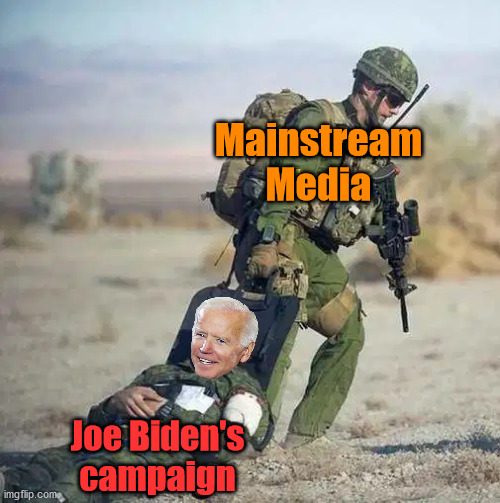 Media and the DNC keep dragging him along to stop Bernie. |  Mainstream Media; Joe Biden's campaign | image tagged in media,democratic party,joe biden | made w/ Imgflip meme maker