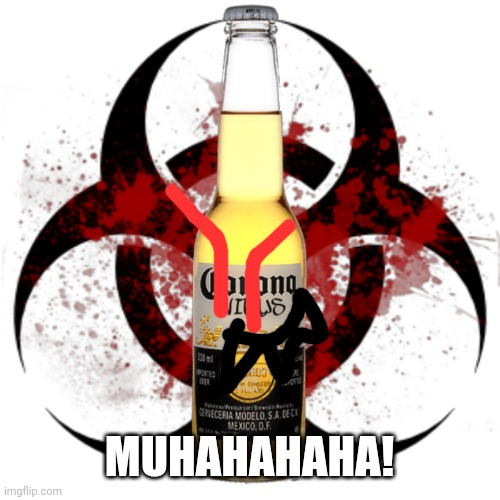 Corona Virus | MUHAHAHAHA! | image tagged in corona virus | made w/ Imgflip meme maker