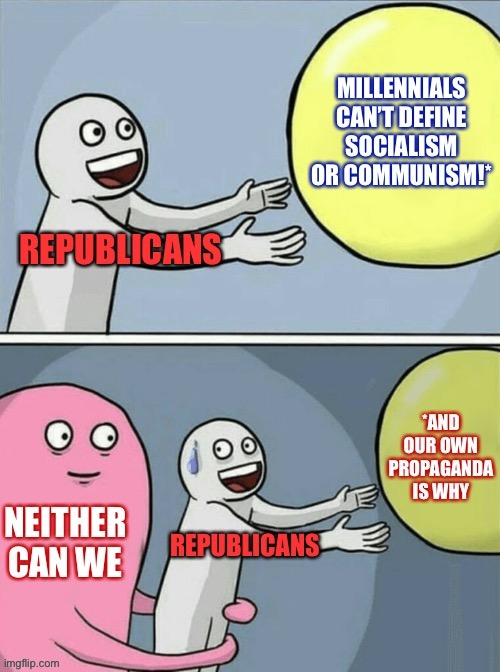 "Republicans run around calling every position they disagree with ""socialist"" and then wonder why no one can define this term. 