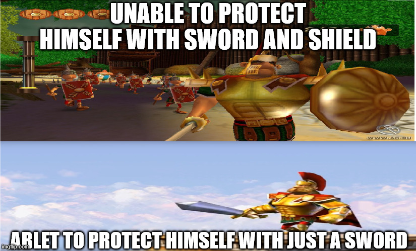Something's not right here |  UNABLE TO PROTECT HIMSELF WITH SWORD AND SHIELD; ABLET TO PROTECT HIMSELF WITH JUST A SWORD | image tagged in video games,no logic,how | made w/ Imgflip meme maker
