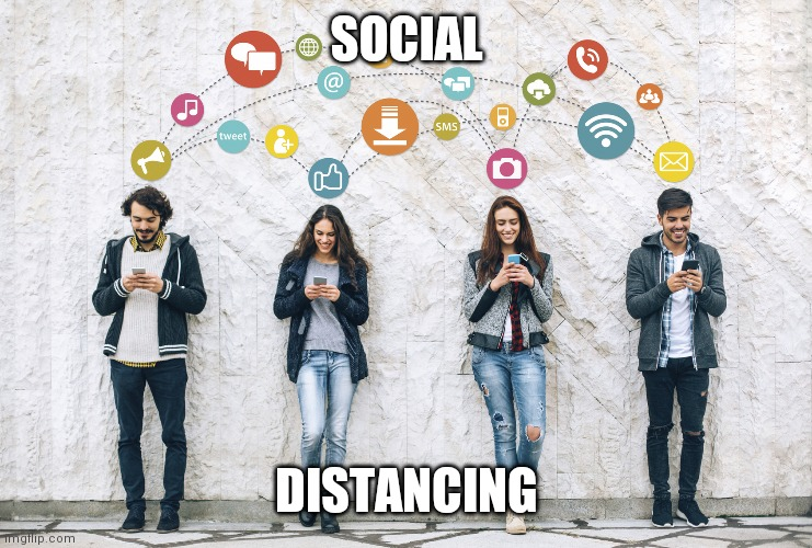 SOCIAL DISTANCING | image tagged in social distancing | made w/ Imgflip meme maker