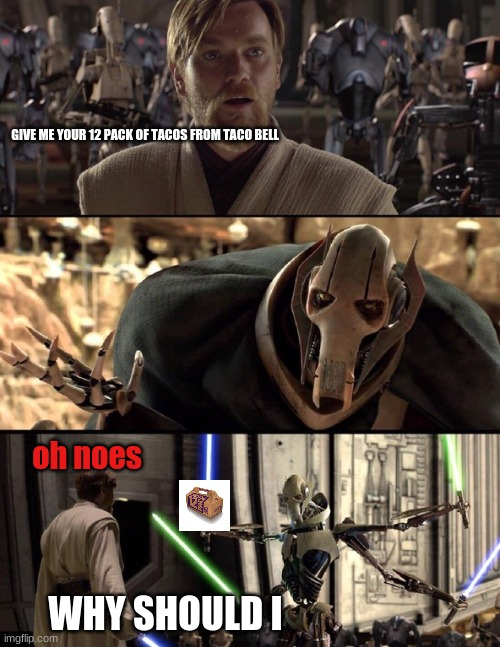 "General Kenobi ""Hello there"" 