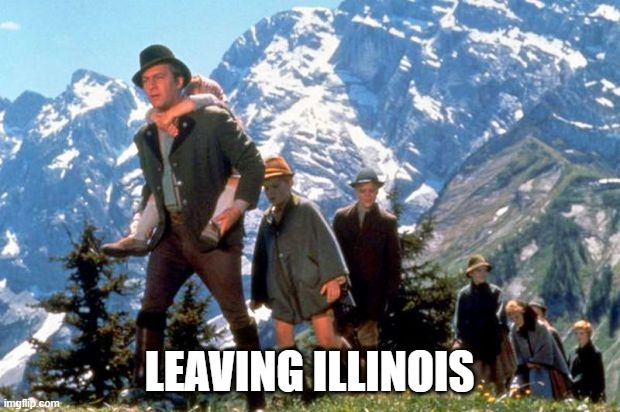 Leaving Illinois |  LEAVING ILLINOIS | image tagged in von trapp family,illinois | made w/ Imgflip meme maker
