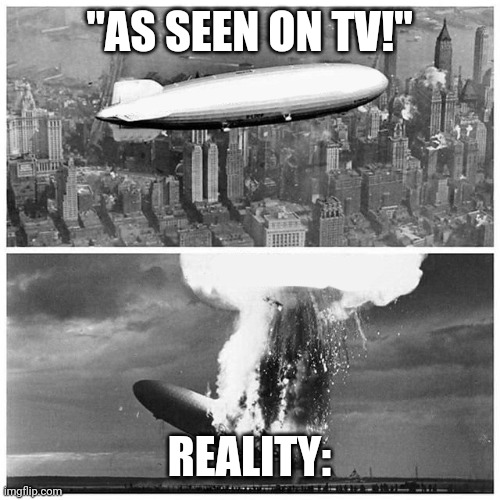 "Blimp Explosion | ""AS SEEN ON TV!"" REALITY: 