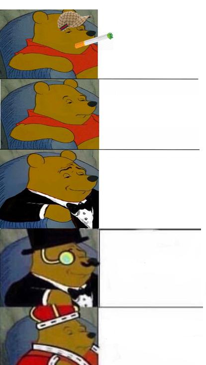 tuxedo winnie the pooh 5 panels Memes - Imgflip