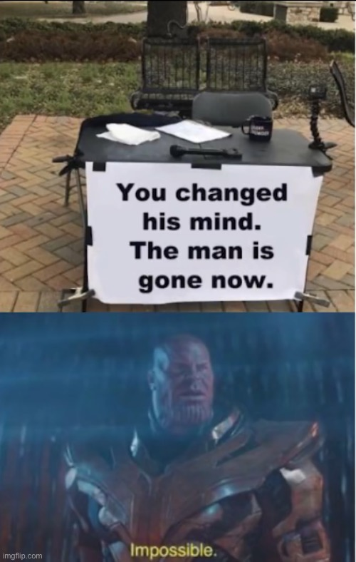Did we just lose? | image tagged in impossible,change my mind,coronavirus | made w/ Imgflip meme maker