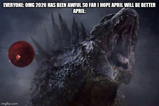 image tagged in godzilla | made w/ Imgflip meme maker