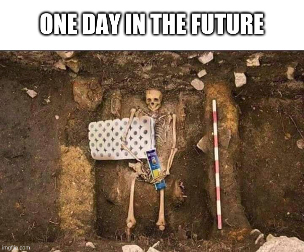 ONE DAY IN THE FUTURE | image tagged in covid-19,funny,future | made w/ Imgflip meme maker