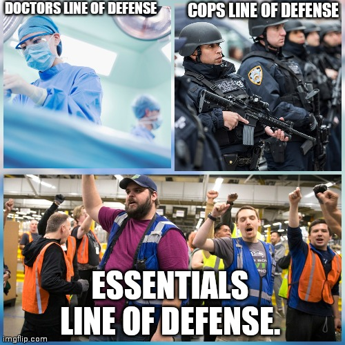 DOCTORS LINE OF DEFENSE COPS LINE OF DEFENSE ESSENTIALS LINE OF DEFENSE. | image tagged in covid-19,amazon | made w/ Imgflip meme maker