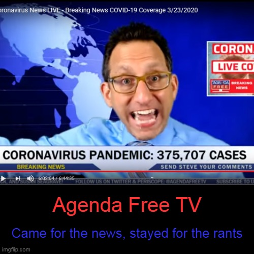 AFTV advert | Agenda Free TV | Came for the news, stayed for the rants | image tagged in funny,demotivationals,rant,the most interesting man in the world,stevetime,false advertising | made w/ Imgflip demotivational maker