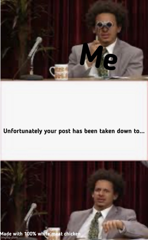 Image tagged in eric andre,new template - Imgflip
