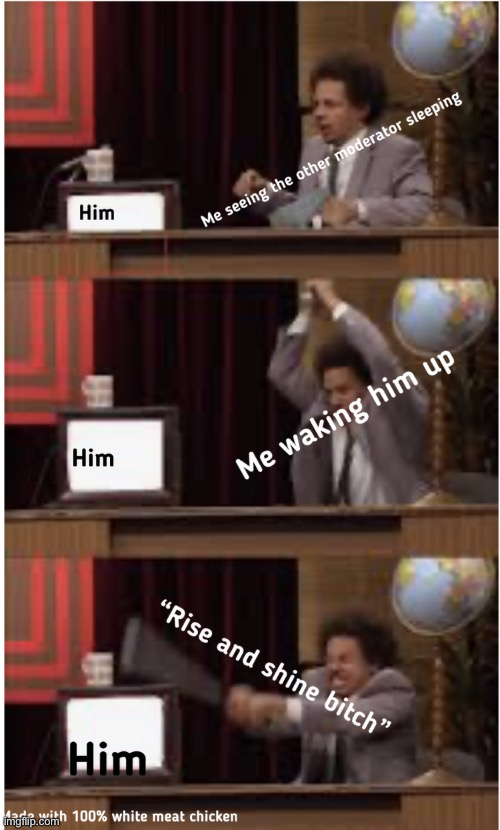 Image tagged in new template,eric andre - Imgflip