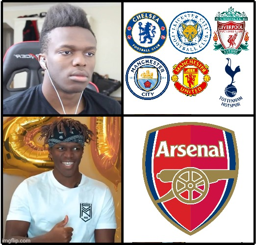 KSI wants Arsenal to win the PL next season | image tagged in memes,ksi,premier league,arsenal,funny,football | made w/ Imgflip meme maker