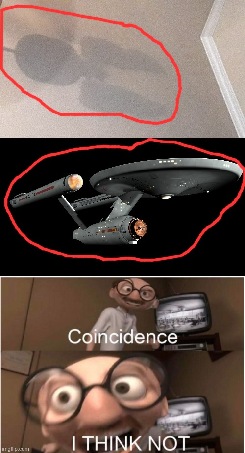 My fan shadow looks suspiciously a lot like the Enterprise. | image tagged in coincidence i think not | made w/ Imgflip meme maker