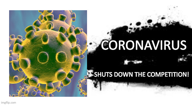 Super Smash Bros. SPLASH CARD |  CORONAVIRUS; SHUTS DOWN THE COMPETITION! | image tagged in super smash bros splash card | made w/ Imgflip meme maker