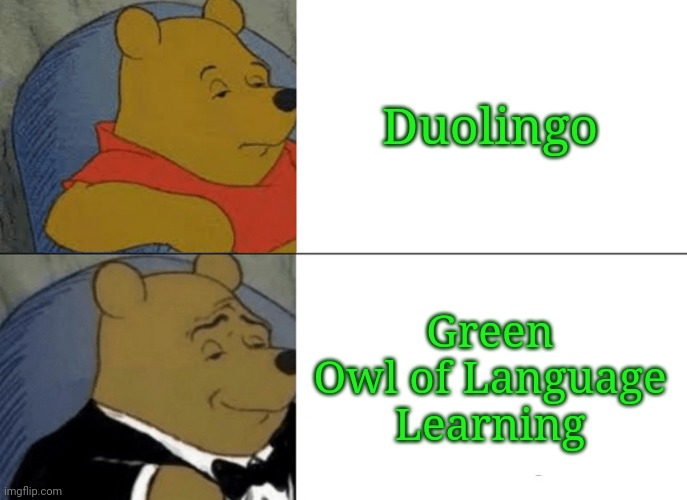 """Duolingo? More like Green Owl of Language Learning!"" 