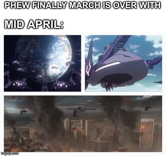 PHEW FINALLY MARCH IS OVER WITH; MID APRIL: | image tagged in voltronlegendarydefender,memes,2020 | made w/ Imgflip meme maker