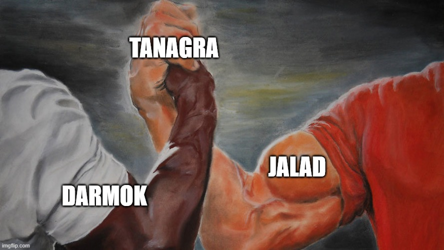 Darmok and Jalad at Tanagra |  TANAGRA; JALAD; DARMOK | image tagged in darmok,jalad,tanagra,star trek,star trek the next generation,star trek tng | made w/ Imgflip meme maker