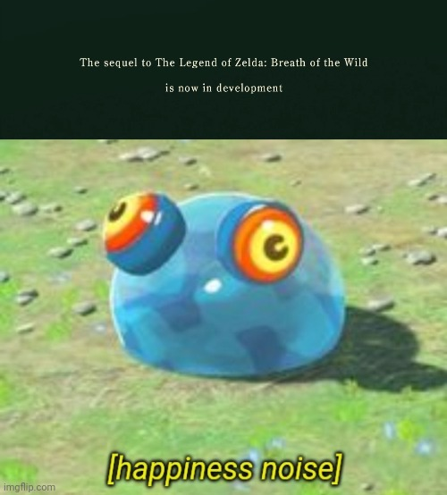 image tagged in botw chuchu happiness noise | made w/ Imgflip meme maker